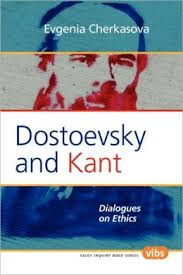 My Book: Dostoevsky and Kant